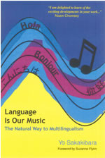 Excerpted from the Foreword to Language Is Our Music